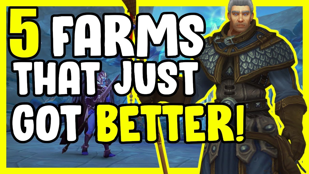 5 Gold Farms That Just Got Better In WoW - Gold Farming, Gold Making Guide