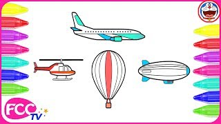 How to Color & Learn to Draw Air Transportation Vehicles: Hot Air Balloon, Airplane, Airship