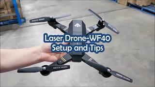 Laser Drone-WF40 Setup and Tips