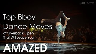 Top Bboy Dance Moves at Silverback Open
