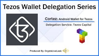 Tezos Wallet Delegation Series | Cortez: Android Wallet for Tezos