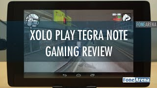 Xolo Play Tegra Note Gaming Review - Best Budget Android Tablet for Gaming