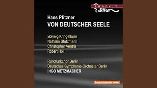 Von deutscher Seele, Op. 28: Part II: Schlussgesang: Wenn die Wogen unten toben