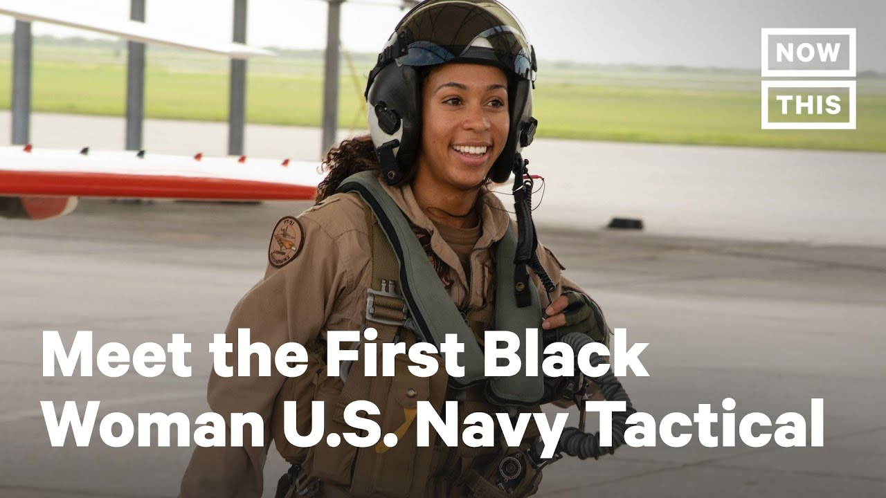 Meet the First Black Woman U.S. Navy Tactical Jet Pilot | NowThis