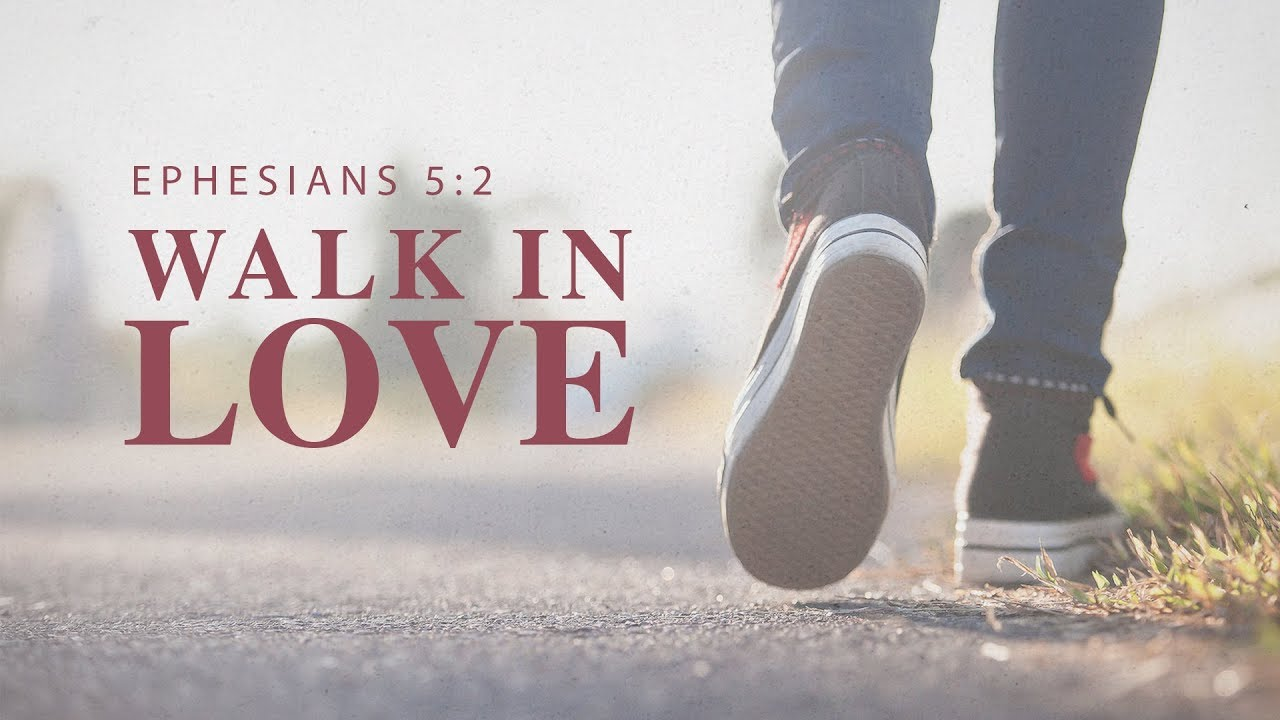 SVG DXF PNG Walk in Love Christian Ephesians 5:2 Religious