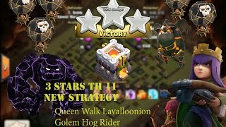 Clash of Clans - How to 3 Stars TH11 | Strategy: Queen Walk Lavalloon Witch3 GoHo(#Ep.27)