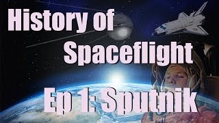 Kerbal Space Program - History of Spaceflight - Ep 1: Sputnik