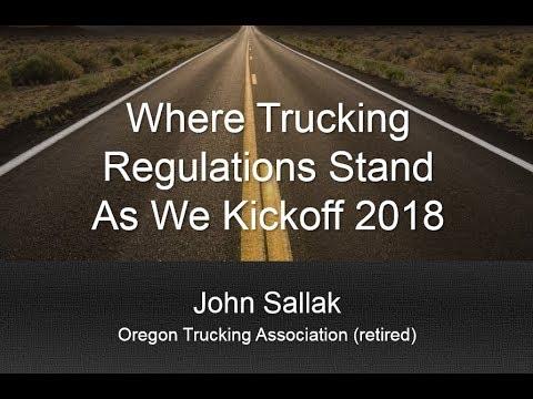 Where Trucking Regulations Stand as we Kickoff 2018 - John Sallak