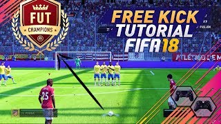 FIFA 18 EASY WAY TO ALWAYS SCORE FREE KICKS - UNSAVEABLE FREE KICK TECHNIQUE - SPECIAL TRICK