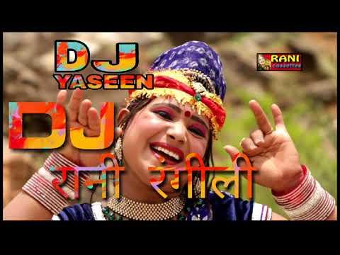 Rani Rangili dj mix song dj yaseen mix