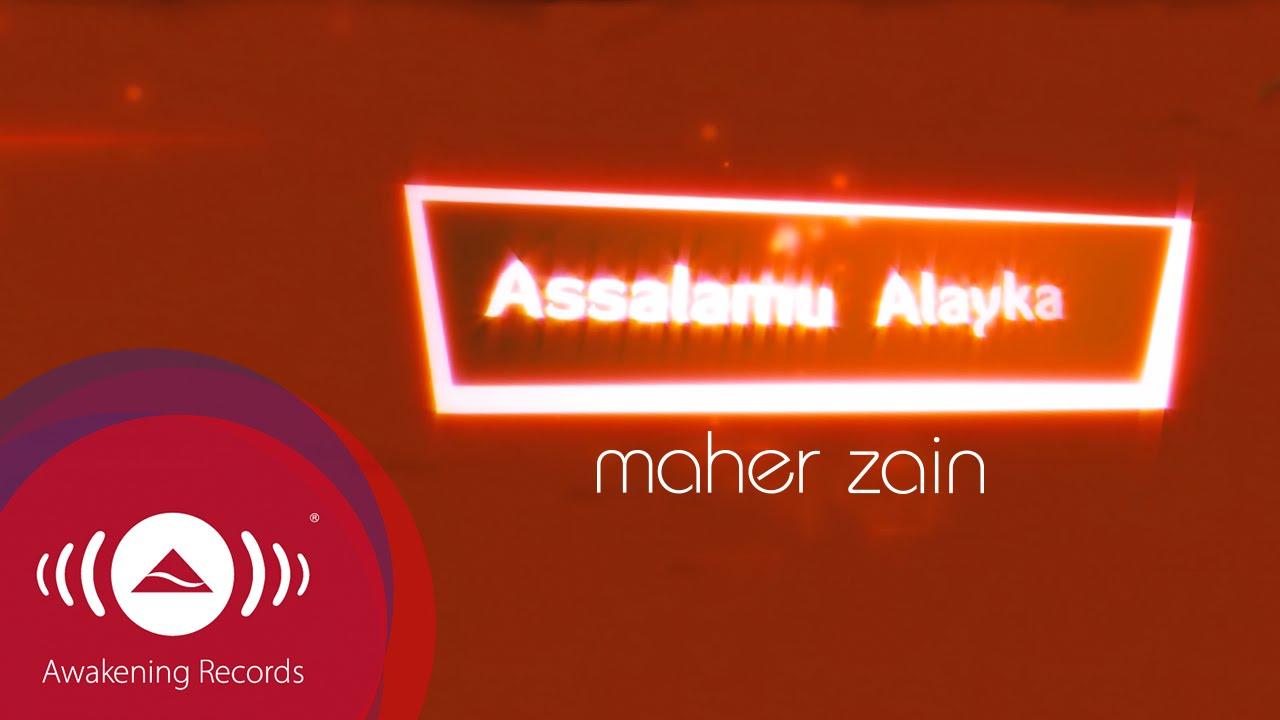 Download Maher Zain - Assalamu Alayka | Official Lyric Video