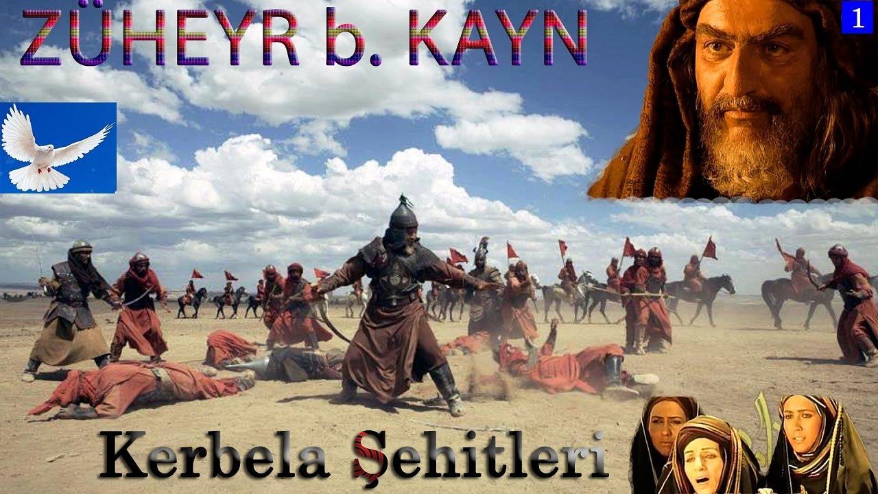 Kerbela Şehitleri 1 - ZÜHEYR b. KAYN - YouTube