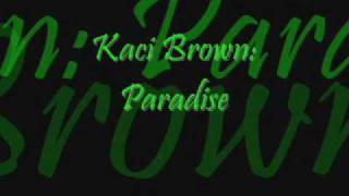 Watch Kaci Paradise video