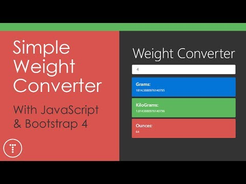 Simple Weight Converter App With JavaScript & Bootstrap 4