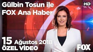 Mhp - İyi Parti gerginliği... 15 Ağustos 2018 Gülbin Tosun ile FOX Ana Haber