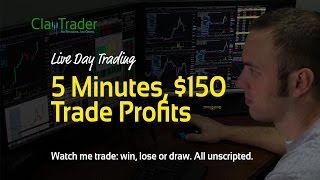 Live Day Trading - 5 Minutes, $150 Trade Profits