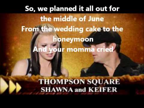 Thompson Square-Are You Gonna Kiss Me or Not (With lyrics)