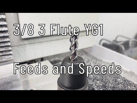 3/8 3 Flute YG1 Feeds and Speeds