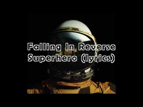 Falling In Reverse - Superhero Lyrics