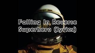 Falling In Reverse Superhero Lyrics