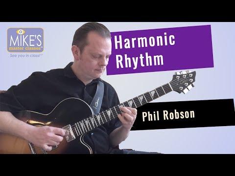 Harmonic Rhythm | Phil Robson
