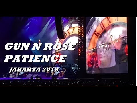 Guns N Rose Patience Live Jakarta 2018 Mp3