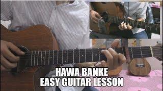 Hawa Banke  -  Darshan Raval - Hindi Guitar Cover Lesson Chords Easy Intro Beginners