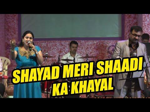 Shayad meri shadi ka khayal