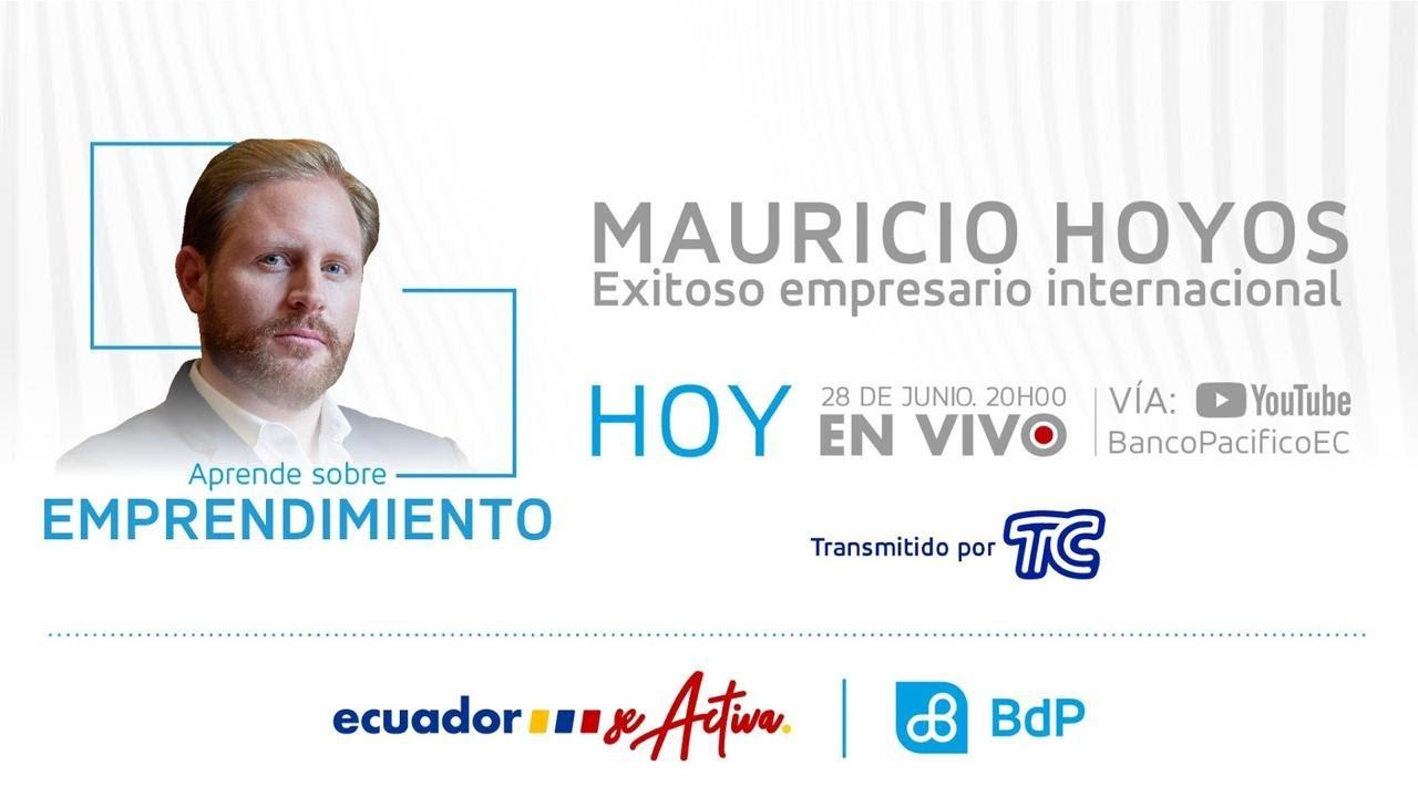 Congreso Ecuador se activa - Aprende sobre emprendimiento con Mauricio Hoyos