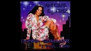 Donna Summer - I Feel Love (Vinícius Cétrix Mix)