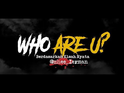 Cerita Horor True Story #127 - Who Are You?