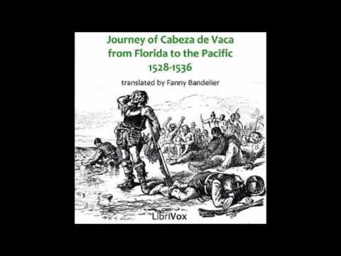 Journey of Cabeza de Vaca from Florida to the Pacific 1528-1536