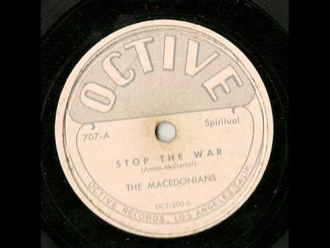The Macedonians: Stop The War