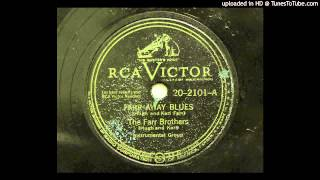 Farr Brothers (Hugh and Karl) - Farr-Away Blues (RCA Victor 2101) [1947 hillbilly jazz]
