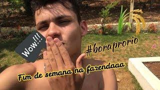 FIM DE SEMANA NA FAZENDA!! AVENTURAS