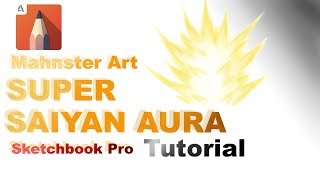 How to Draw SUPER SAIYAN AURA in Sketchbook Pro | Digital Art Tutorial | Mahnster Art