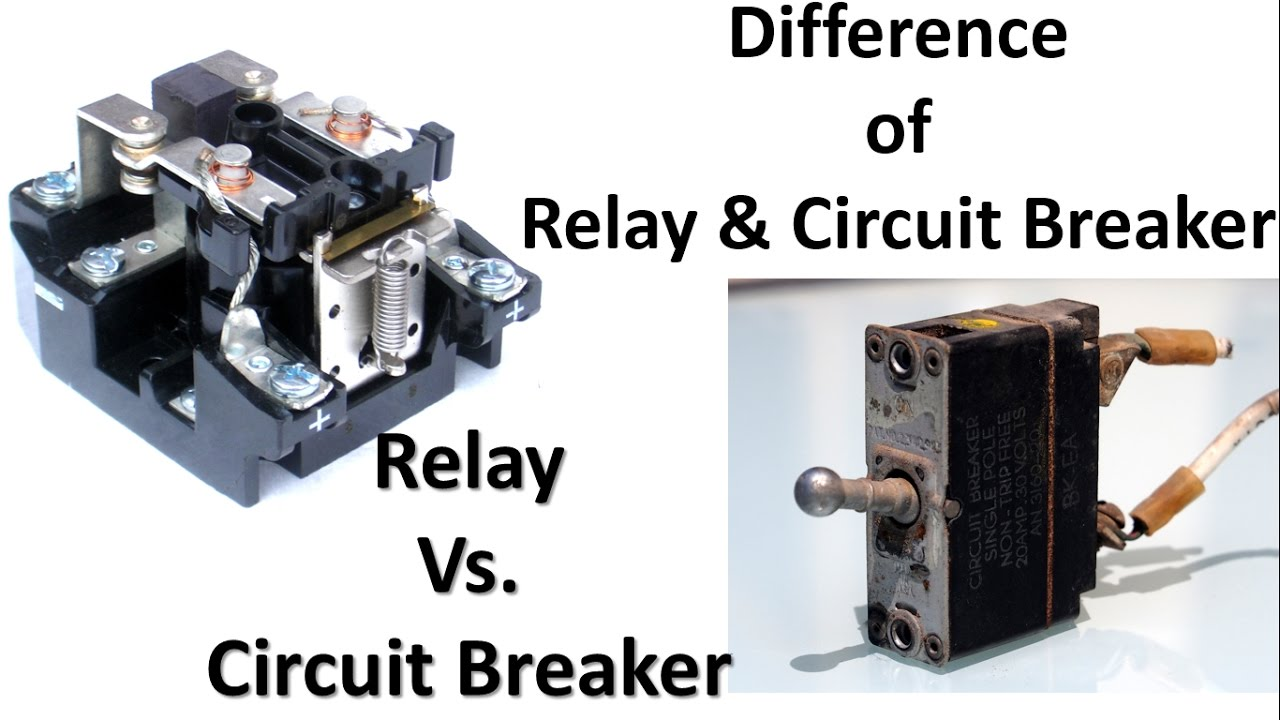Difference Between Relay And Circuit Breaker Relay Vs