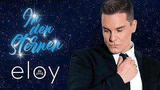 Eloy De Jong - In den Sternen (Offizielles Video)