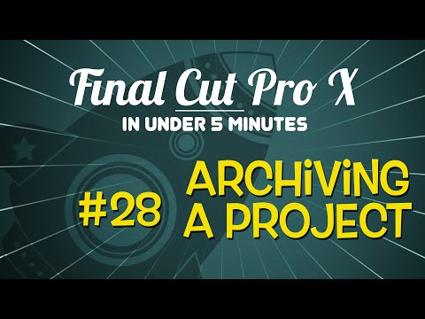 Final Cut Pro X in Under 5 Minutes: Archiving a Project