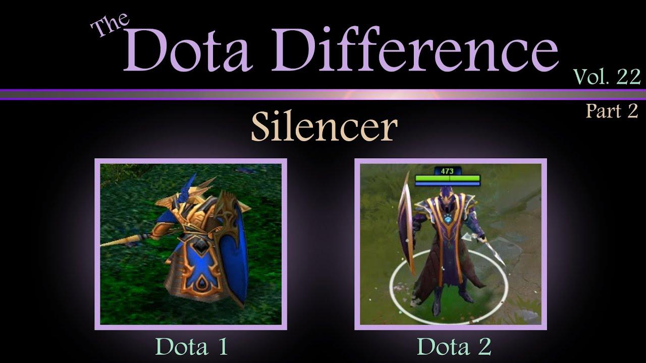 dota 1 vs dota 2 mechanics the dota difference vol 22 silencer