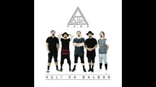 HULI KA BALBON P.A.R.D  Lyrics