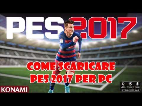 Come Scaricare Ed Installare Pes 2017 Pc In Italiano