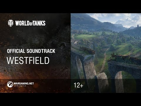 World of Tanks - Official Soundtrack: Westfield