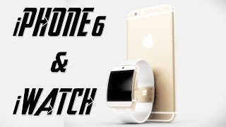 iPhone 6 & iWatch: What To Expect