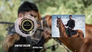 Shamyrat Orazow - Aydyn Ol Yara