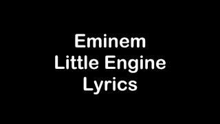 Eminem - Little Engine [Lyrics]