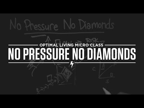 Micro Class: No Pressure No Diamonds