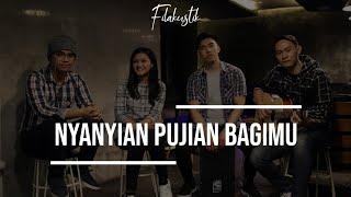 Nyanyian Pujian BagiMu (Cover) by Filakustik