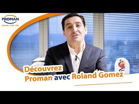 Decouvrez Proman avec Roland Gomez Directeur General