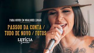 Letícia Santos -  Passou da Conta / Tudo De Novo/ Fotos   - DVD Para Ouvir Em Qualquer Lugar